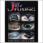Joy of Fusing by Randy and Carole Wardell.