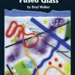 Fused Glass Book Review – Contemporary Fused Glass