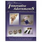 July Book Review – Innovations adornments – an introduction to fused glass and wire jewelry