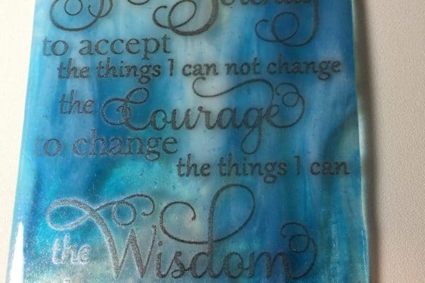 Screen Printed Fused Glass Serenity Prayer!